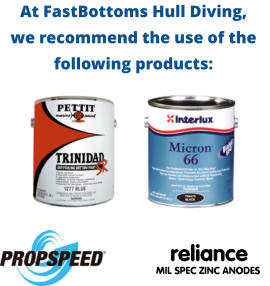 At FastBottoms Hull Diving, we recommend the use of the following products: